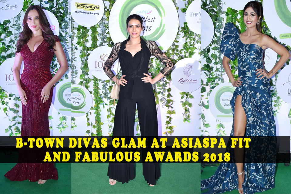Bollywood at AsiaSpa Fit And fabulous Awards 2018